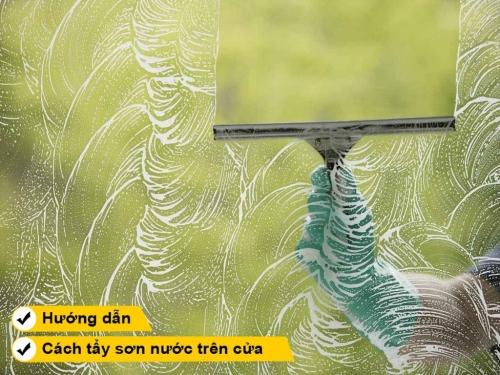 Hướng dẫn cách tẩy sơn trên cửa nhôm kính