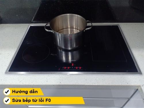 Hướng dẫn cách sửa bếp từ lỗi F0